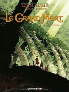"""""""Le Grand Mort, Tome 2"""" de Régis Loisel, JB Djian, Vincent Mallié, François Lapierre"""