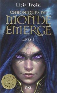 """""""Chroniques du Monde Emergé, tome 1 Nihal de la Terre du Vent"""" de Licia Troisi"""