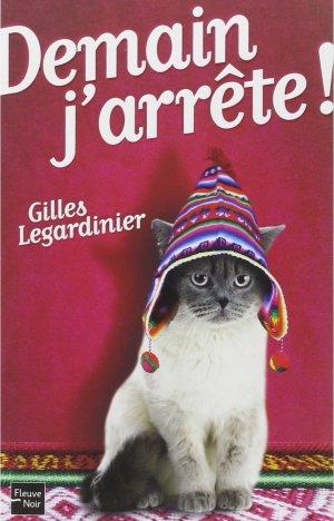 """""""Demain, j'arrête"""" de Gilles Legardinier"""