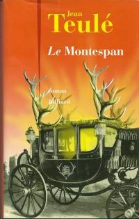 """""""Le Montespan"""" de Jean Teulé"""