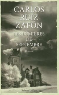 Les Lumières de Septembre de Carlos Ruiz Zafon
