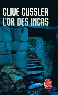 """""""L'or des Incas"""" de Clive Cussler"""