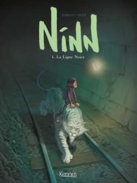 Ninn T1, la ligne Noire de Darlot et Pilet