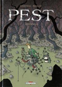 """""""Pest, tome 1 : le Défosseur"""" de Corbeyran - Bouillez"""