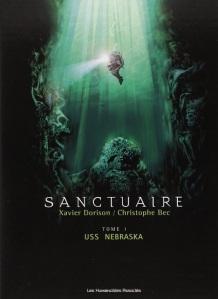 """Sanctuaire, T1 USS Nebraska"" de Xavier Dorison et Christophe Bec"