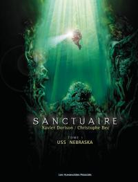 """Sanctuaires - Tome 1 : USS Nebraska"" de Xavier Dorison et Christophe Bec"