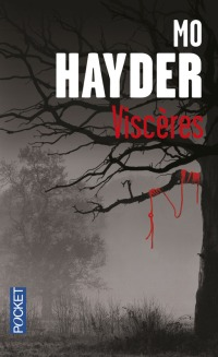 """Viscères"" de Mo Hayder"