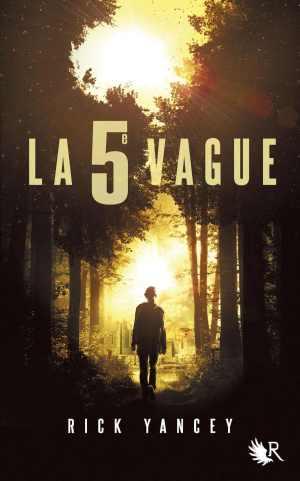 """""""La 5ème Vague"""" de Rick Yancey"""
