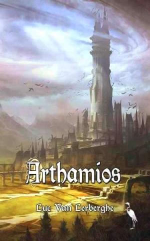 """""""Arthamios"""" de Luc Van Lerberghe"""