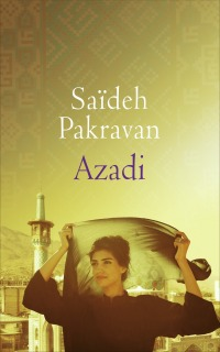 """Azadi"" de Saïdeh Pakravan"