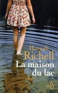 """""""La maison du Lac"""" de Hnnah Richell"""