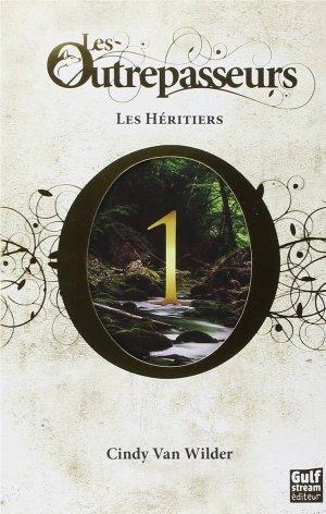 """Les Outrepasseurs -T1"" de Cindy Van Wilder"
