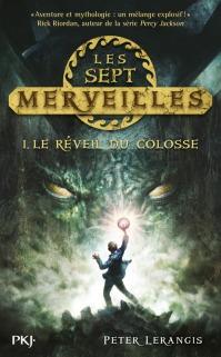 """""""Les Sept Merveilles - T1 Le réveil du Colosse"""" de Peter Lerangis"""