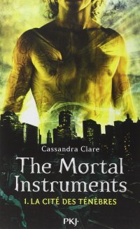 """The Mortal Instruments - la Cité des Ténèbres"" de Cassandra Clare"