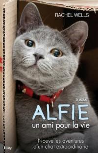 """""""Alfie, un ami pour la vie"""" de Rachel Wells"""
