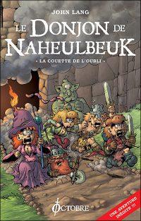 """""""Donjon de Naheulbeuk T2 - La couette de l'Oubli """"de John Lang"""