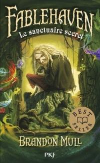 """""""Fablehaven, tome 1 - Le Sanctuaire Secret"""" de Brandon Mull"""