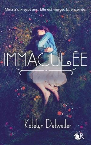 """Immaculée"" de Katelyn Detweiler"