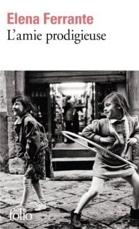"""""""L'amie prodigieuse"""" de Elena Ferrante"""