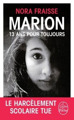 """""""Marion 13 ans pour toujours"""" de Nora Fraisse"""