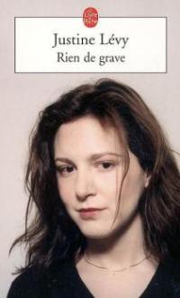 """""""Rien de grave"""" de Justine Lévy"""