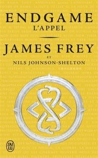 """""""Endgame T1 - L'appel"""" de James Frey"""