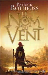 """""""Le Nom du Vent"""" de Patrick Rothfuss"""