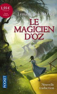"""Le Magicien d'Oz"" de Frank Lyman Baum"