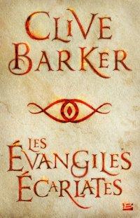 """""""Les Evangiles Ecarlates"""" de Clive Barker"""