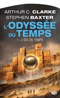 """""""L'oeil du temps"""" de Arthur C. Clarke et Stephen Baxter"""