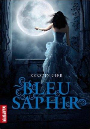 """""""Trilogie des gemmes, tome 2 : Bleu Saphir"""" de Kerstin Gier"""