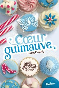 """""""Les Filles au Chocolat T2 : Coeur Guimauve"""" de Cathy Cassidy"""