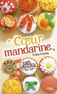 """""""Coeur Mandarine"""" de Cathy Cassidy"""