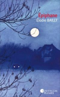 """Epiphane"" de Elodie Bailly"