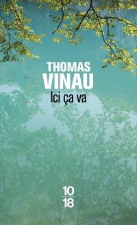 """""""Ici, ça va"""" de Thomas Vinau"""