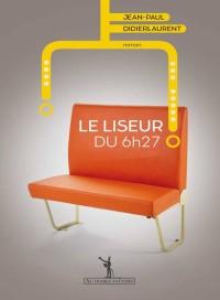 """""""La Liseur du 6h27"""" de Jean-Paul Didierlaurent"""