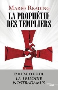 """""""La Prophétie des Templiers"""" de Mario Reading"""