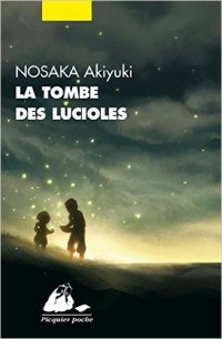 """La tombe des lucioles"" de Nosaka Akiyuki"