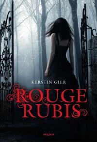 """""""La Trilogie des Gemmes T1 - Rouge Rubis"""" de Kerstin Gier"""