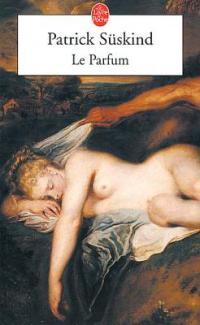 """""""Le Parfum"""" de Patrick Süskind"""