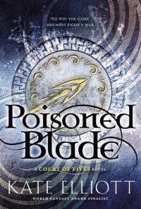 """""""Poisoned Blade"""" de Kate Elliott"""