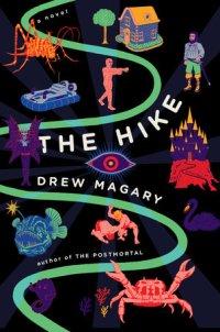 """""""The Hike"""" de Drew Magary"""