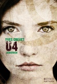 """""""U4 Koridwen"""" de Yves Grevet"""