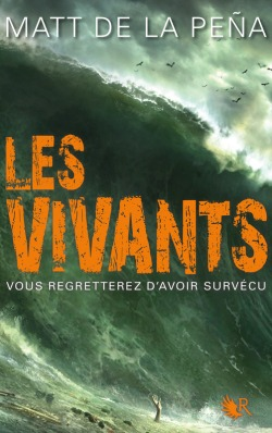 """Les Vivants"" de Matt de la Peña"