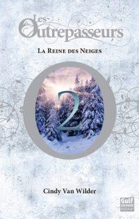 "Les Outrepasseurs-T2"" de Cindy Van Wilder"