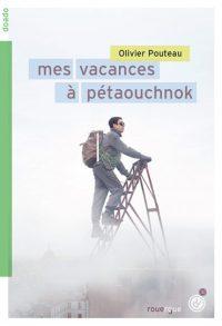 """""""Mes vacances à Pétaouchnok"""" par Olivier Pouteau"""