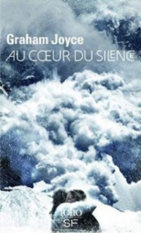 """Au coeur du silence"" de Graham Joyce"