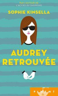 """""""Audrey retrouvée"""" de Sophie Kinsella"""