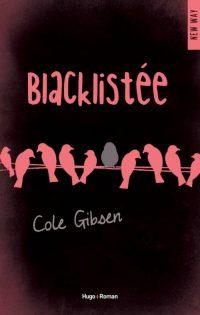 """""""Blacklistée"""" de Cole Gibsen"""