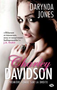 Charley Davidson T1 - Première tombe sur la droite de Darynda Jones